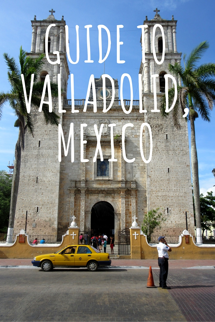 The Complete Travel Guide To Valladolid Mexico Simply