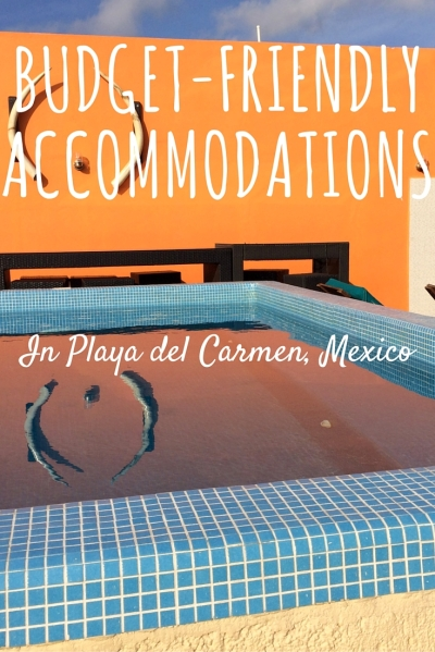 Budget Accommodations Playa del Carmen